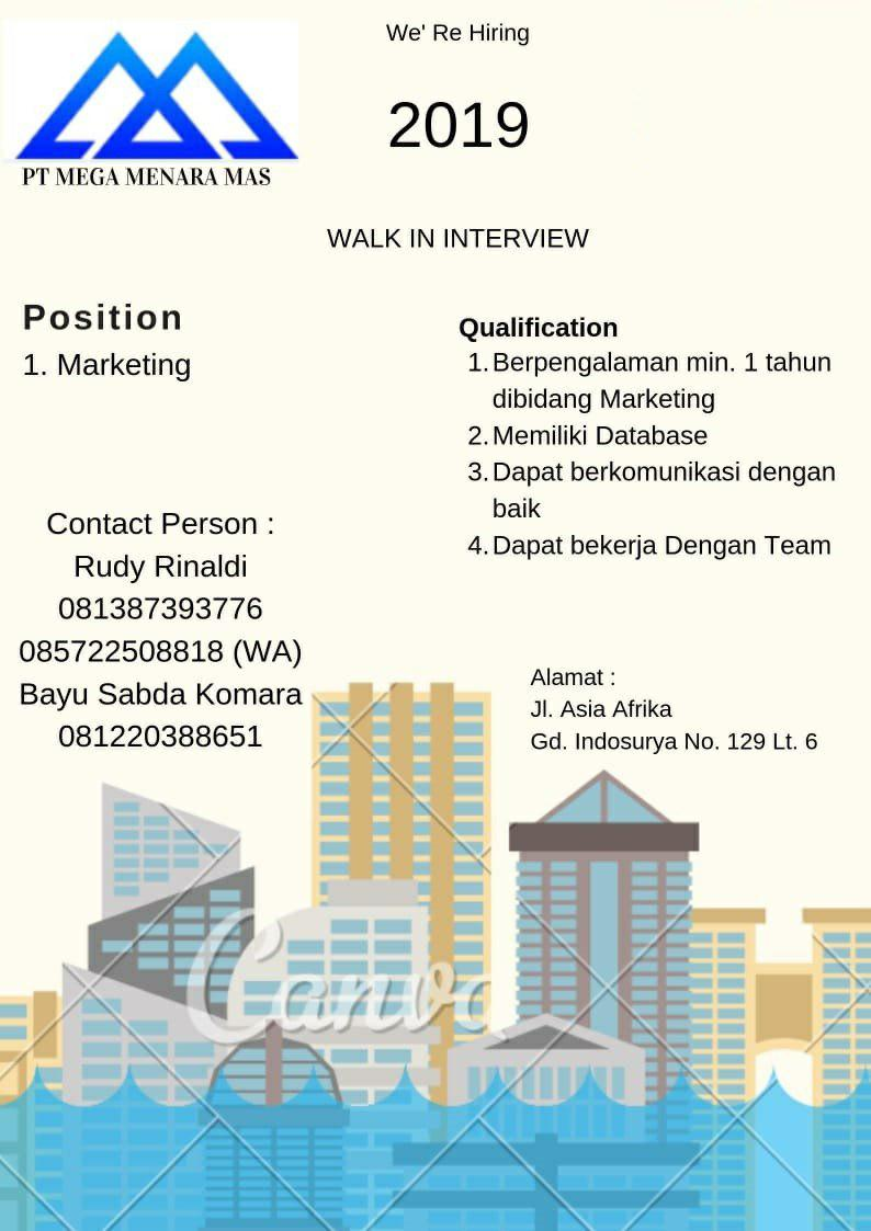 Walk In Interview PT. Mega Menara Mas Bandung Juli 2019