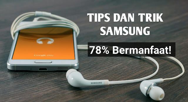 Trik dan tips Samsung Galaxy