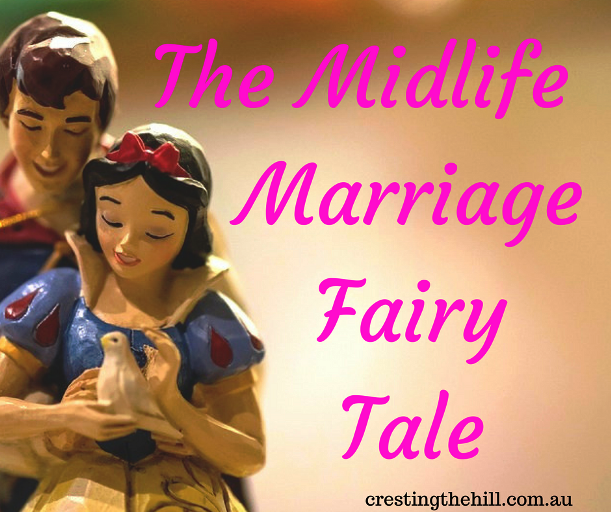 The Midlife Marriage Fairy Tale - do we expect it too much from our partners after decades of marriage?
