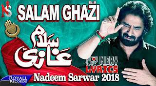 Salam Ghazi Noha Lyrics By Nadeem Sarwar