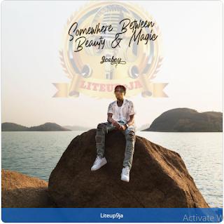 Full Album: Joeboy - Somewhere Between Beauty & Magic(SBBM)