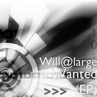 Soundcloud MP3/AAC Download - Wanted by Will@Large - stream ep free on top digital music platforms online | The Indie Music Board by Skunk Radio Live (SRL Networks London Music PR) - Wednesday, 31 July, 2019
