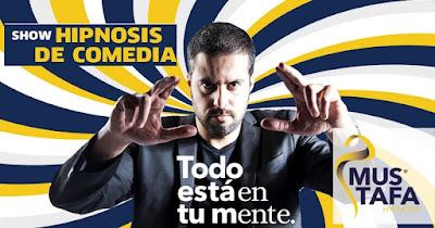 MUSTAFA presenta Show hipnosis de comedia Poster 1