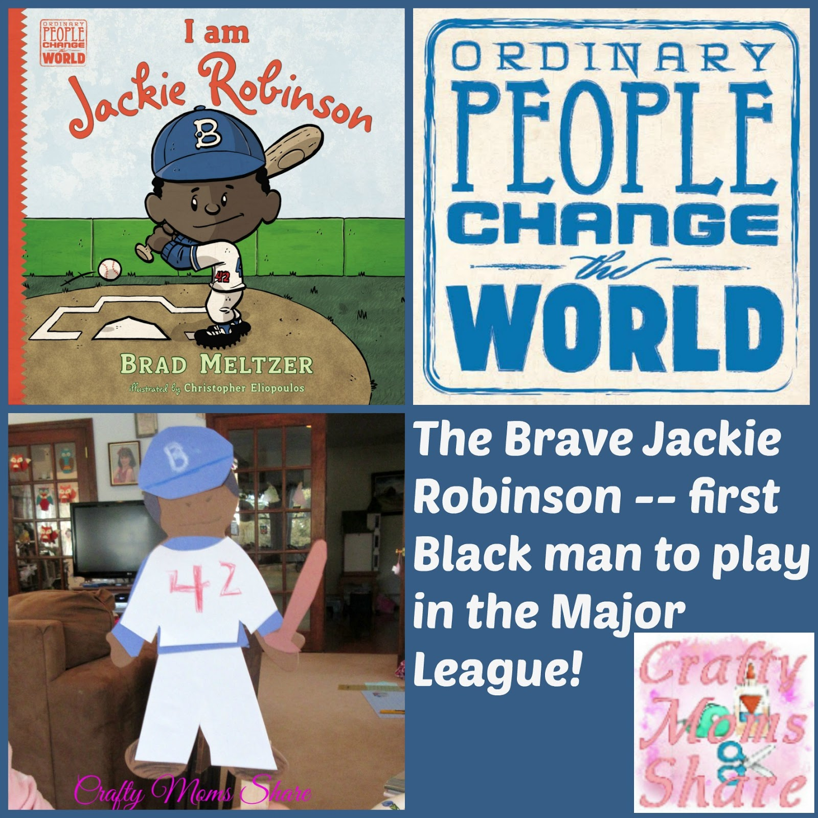 Crafty Moms Share I Am Jackie Robinson Ordinary People