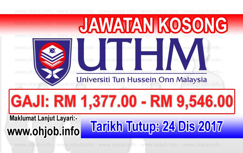 Jawatan Kerja Kosong UTHM - Universiti Tun Hussein Onn Malaysia logo www.ohjob.info disember 2017