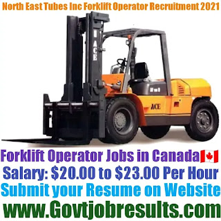 North East Tubes Inc Forklift Operator Recruitment 2021-22