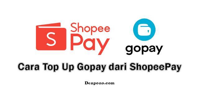 Cara Top Up Saldo Gopay dari ShopeePay, Terbukti Berhasil