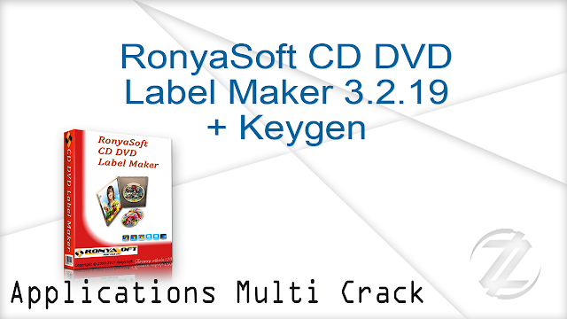 RonyaSoft CD DVD Label Maker 3.2.19 + Keygen  |  15 MB