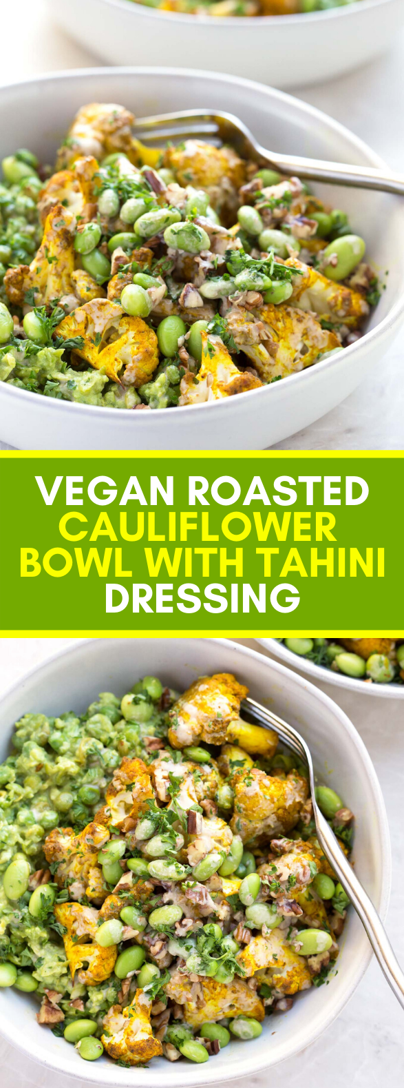 VEGAN ROASTED CAULIFLOWER BOWL WITH TAHINI DRESSING #veggies #healthy