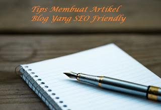 Cara Menulis Artikel Yang SEO Friendly