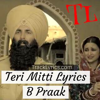 teri-mitti-song-lryics-kesari-akshay-kumar-parineeti-chopra-2019