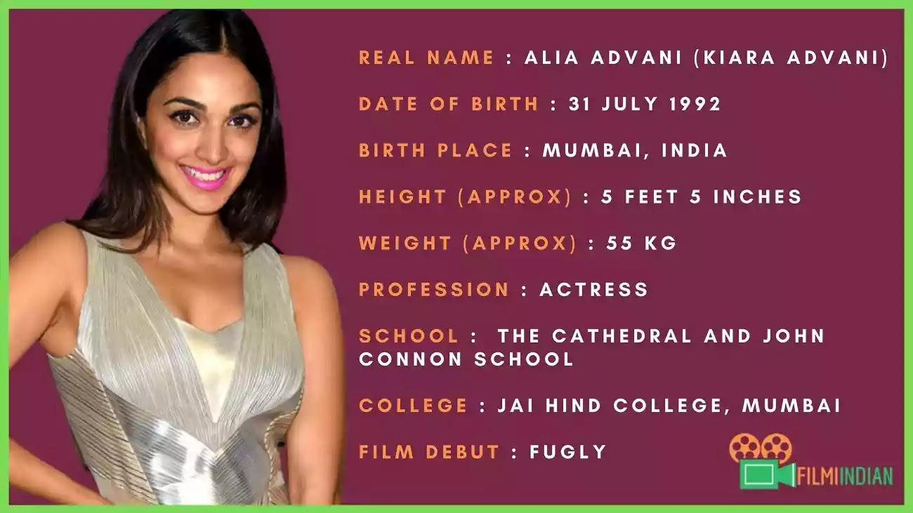 Kiara Advani : Kiara Advani Age : Best Biography (2020), Family, Husband, Life Story, Profile, Height and Weight