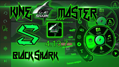 Download APK Kinemaster Blackshark 2021