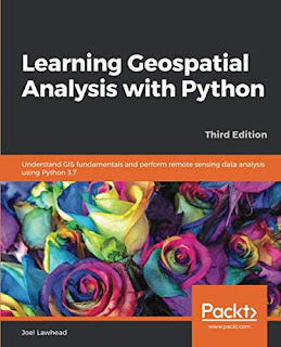 Learning Geospatial Analysis with Python, 3rd Edition