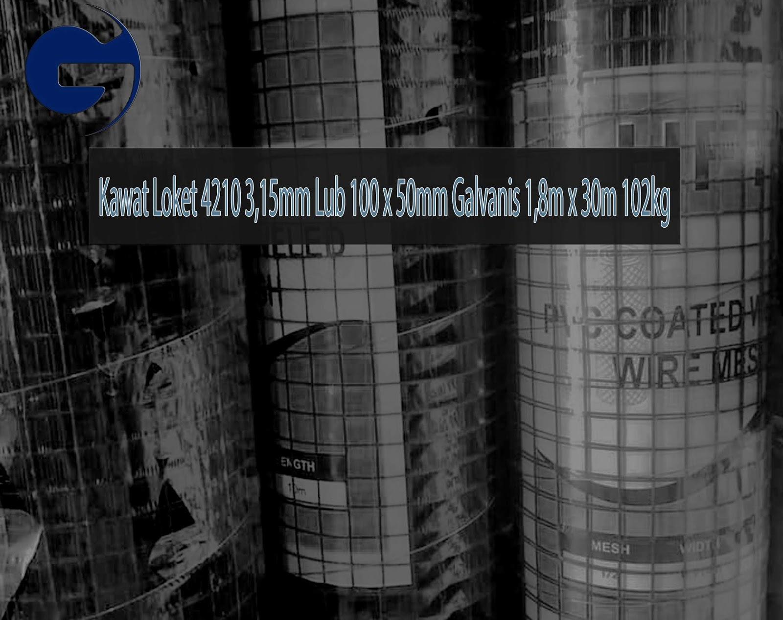 Jual Kawat Loket 4210 3,15mm Lub 100 x 50mm Galvanis 1,8m x 30m 102kg