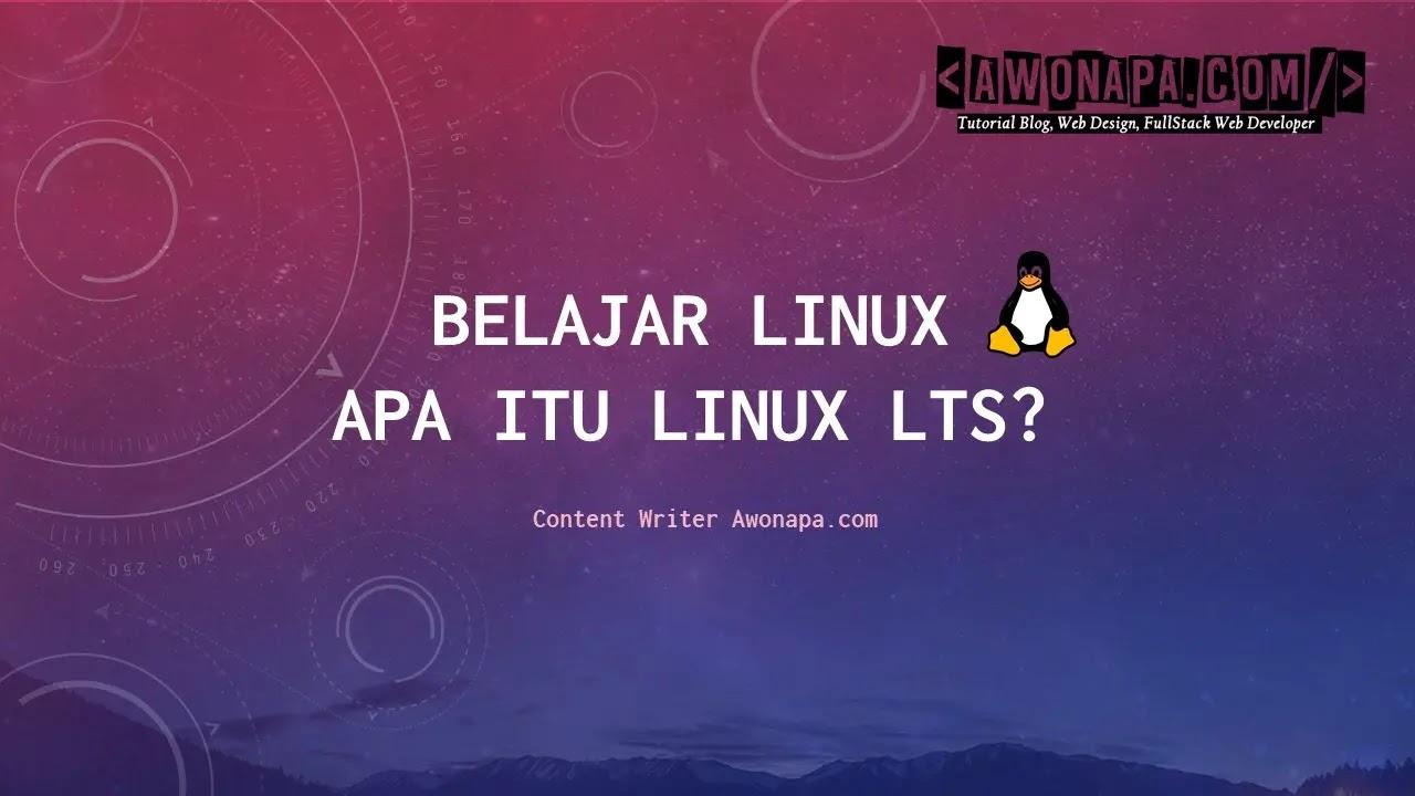 Apa Itu Linux LTS