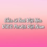 Hướng dẫn Việt Hóa font Picsart cho Android