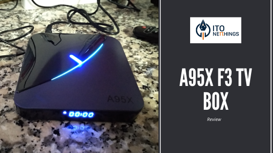 A95X F3 TV Box Review