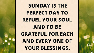 Sunday Motivational Quotes of the day