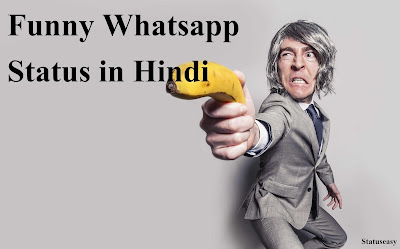 Whatsapp status in Hindi funny