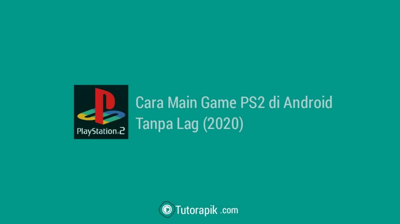 Cara Main Game PS2 di Hp Android