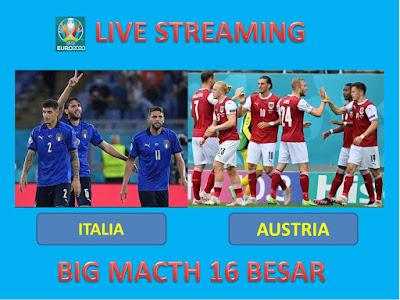 10+ Link Live Streaming Euro 2020 ITALIA VS AUSTRIA  Berlangsung Di Stadion Wembley