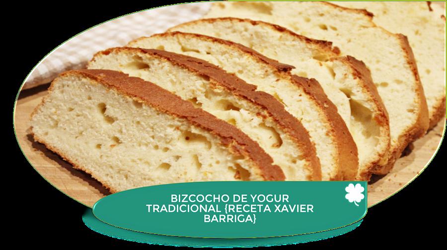 BIZCOCHO DE YOGUR TRADICIONAL {XAVIER BARRIGA}
