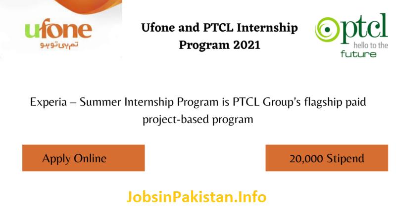 Ufone and PTCL Internship Program 2021|Stipend 20,000