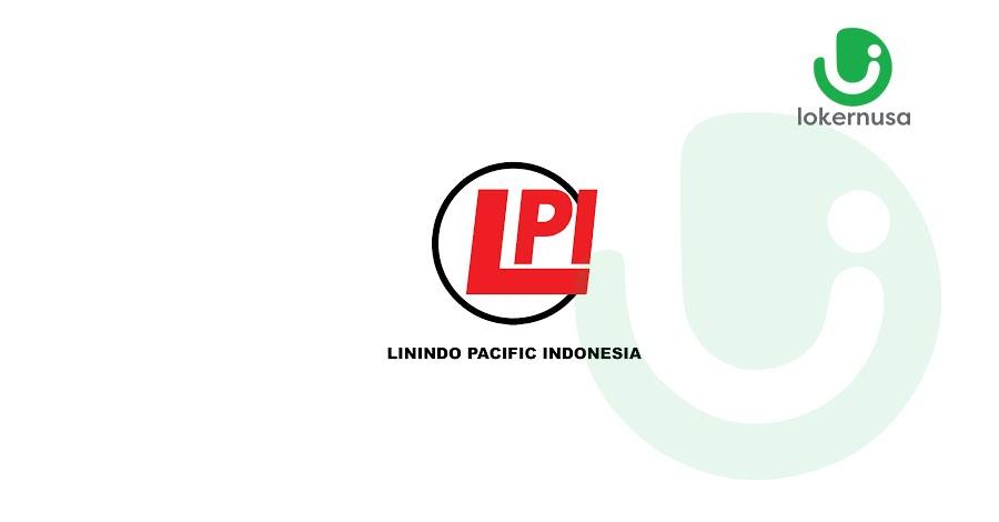 Lowongan Kerja Linindo Pacific International (LPI).