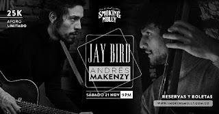 Concierto Jay Bird y Andres Makenzy ¡LIVE!