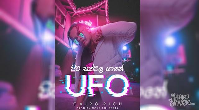 Cairo Rich - UFO