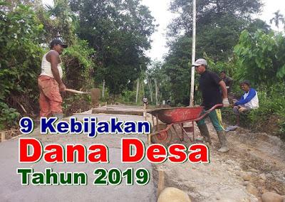 Kebijakan Dana Desa Tahun 2019 Wajib di Laksanakan
