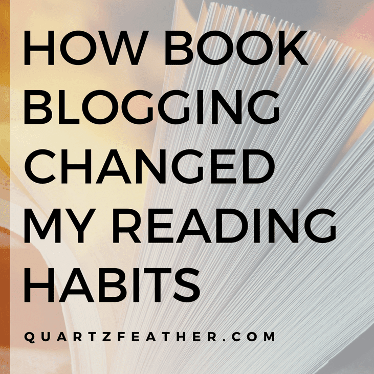 How Book Blogging Changed My Reading Habits