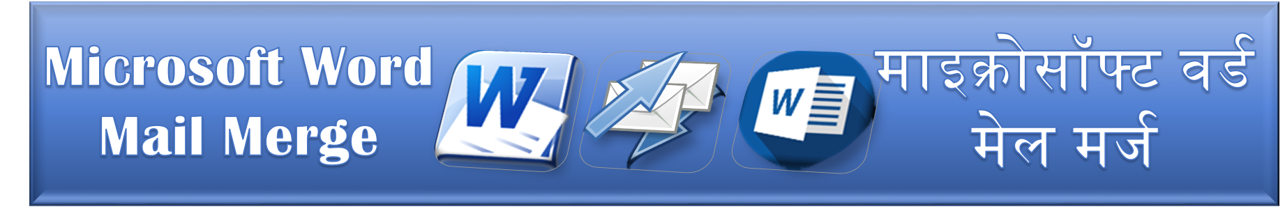 Using Mail-Merge in MS-Word Practical Notes