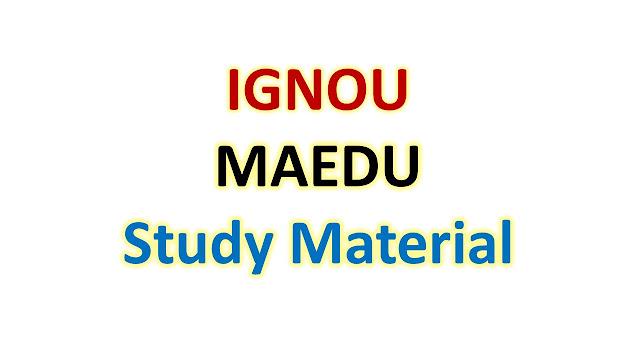 IGNOU MAEDU Study Material