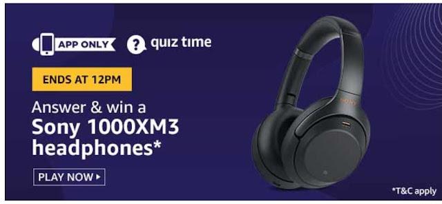 Amazon Quiz Answers Today: 31 July 2020 Win Sony 1000XM3 Headphones