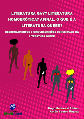 Literatura Gay? Literatura Homoerótica? Afinal, o que é a Literatura Queer?