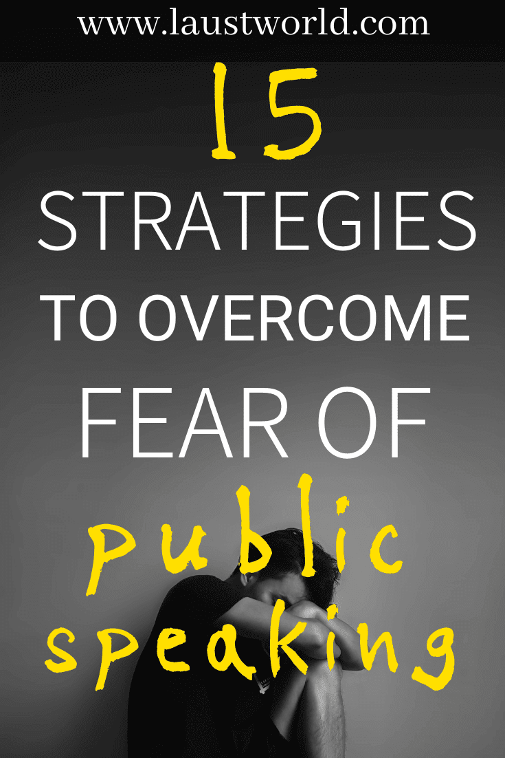 Pinterest graphic that says 15 strategies to help you overcome fear of public speaking