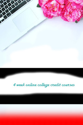 4-Week Online College Credit Courses