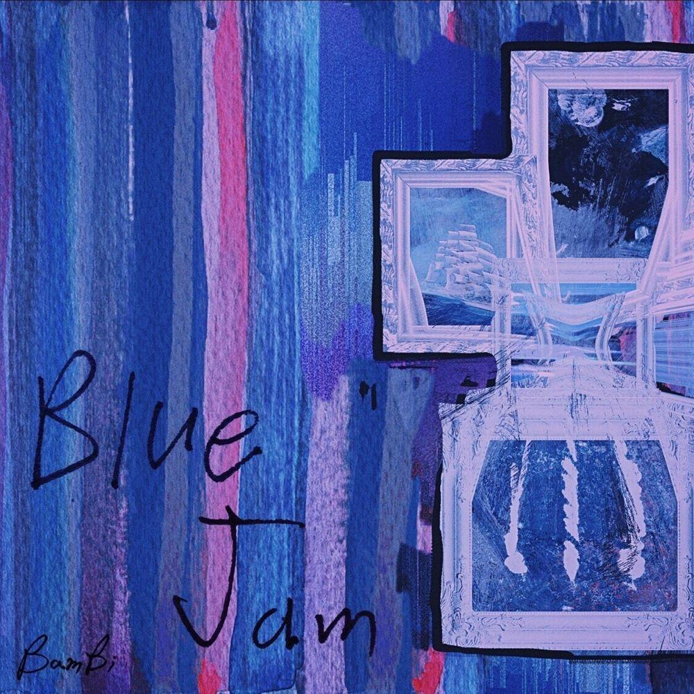 Bambi – Blue Jam