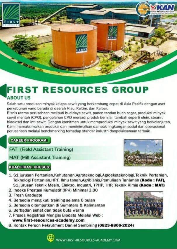 Lowongan dari First Resources Group Untuk Posisi FAT ( Field Assisteant Training) dan MAT (Mill Asssisten Traning)