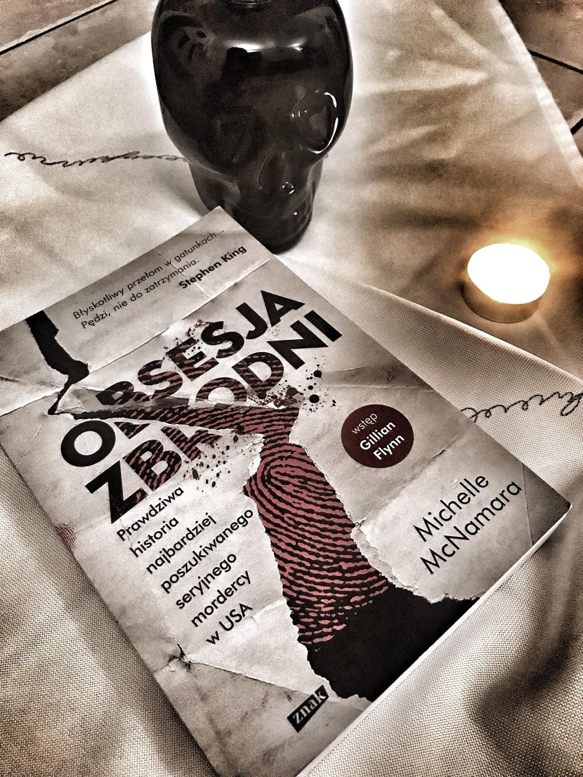 Michelle McNamara - Obsesja zbrodni