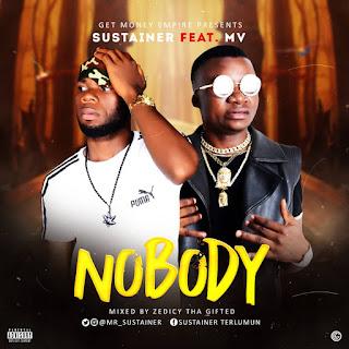 Sustainer Ft MV - Nobody