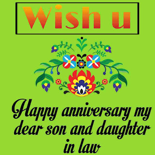 Happy Anniversary images, anniversary picture for wedding, happy anniversary images for free, marriage anniversary images, happy anniversary for son and daughter in law, happy 1st anniversary son and daughter in law, half anniversary wishes, wedding anniversary images and photos, daughter-in-law & son anniversary card