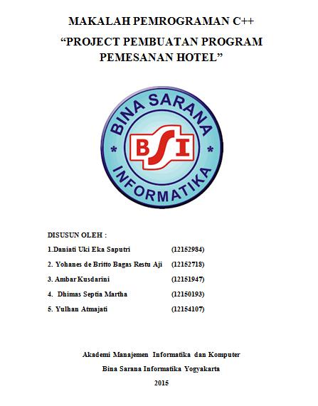 Makalah Uas Semester 1 Bsi Yogyakarta Program Pemesanan Hotel