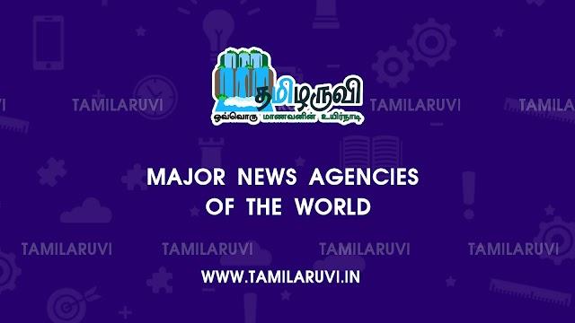 Major News Agencies of The World