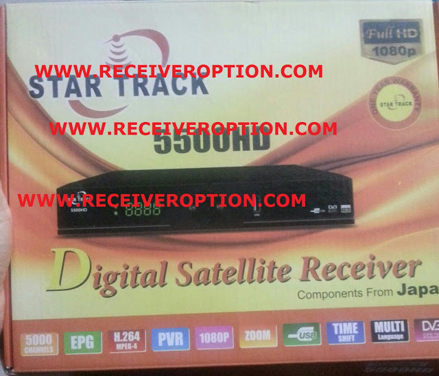 STAR TRACK 5500HD RECEIVER HANG PROBLEM NEW SOFTWARE
