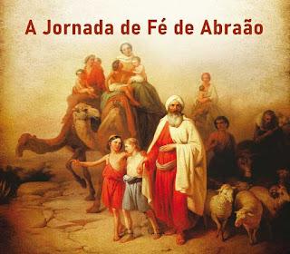 A Jornada de Fé de Abraão