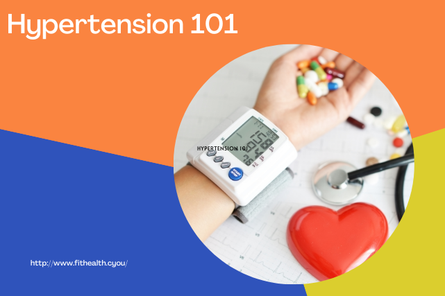 Hypertension 101