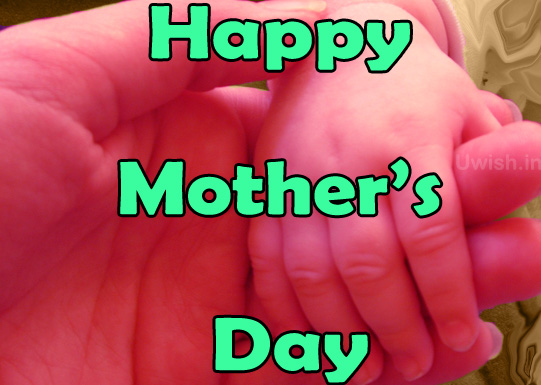 Happy Mothers day e greeting cards and wishes with Mom holding Child hand.